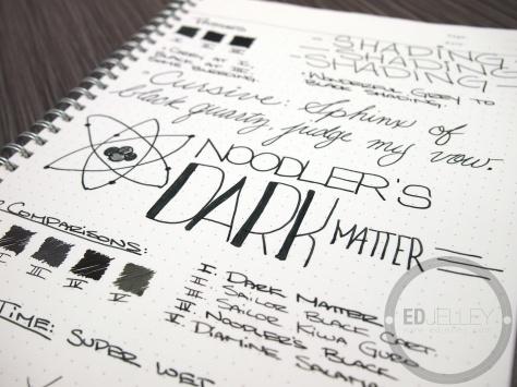 Noodler's Dark Matter Ink Fountain Pen Ink Review